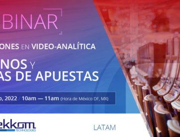 Webinar: Soluciones en video-analítica para casinos y casas de apuestas - LATAM